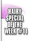 hairy special 11