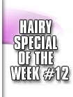 hairy special 12