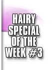 hairy special 3