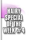 hairy special 4